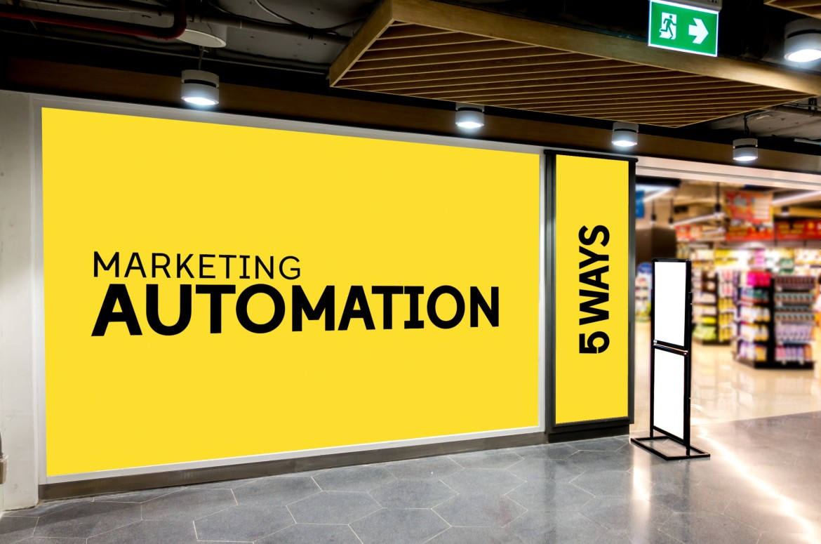 An image of a store front with a Marketing Automation sign on it